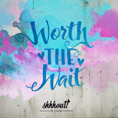 shhhout_produktbild_WorththeWait