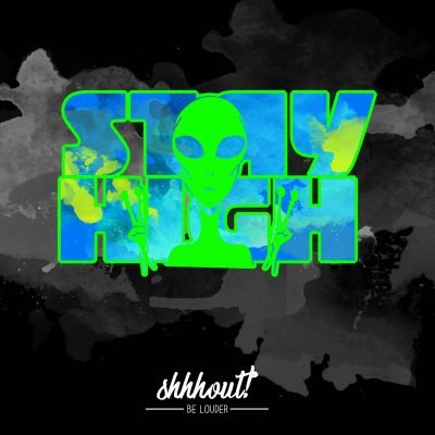 shhhout_produktbild_stay_high